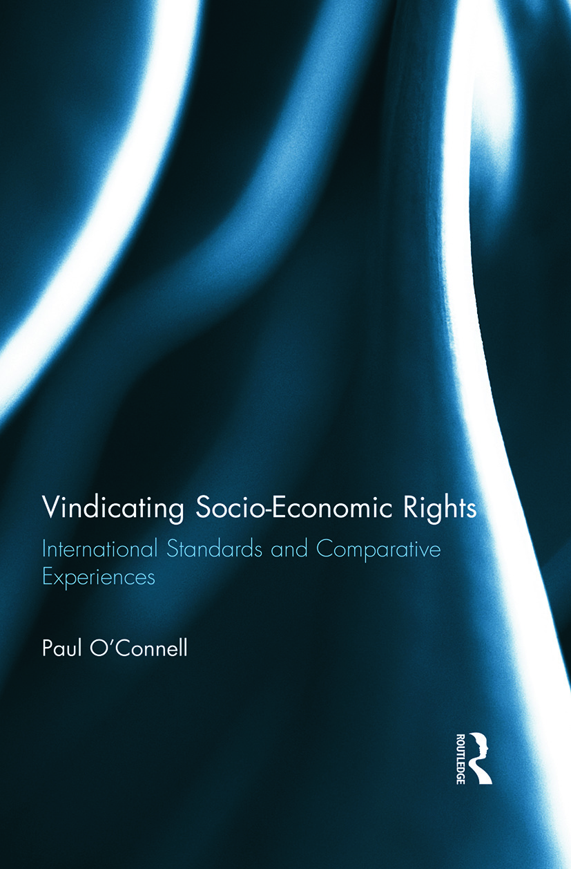 Vindicating Socio-Economic Rights: International Standards and Comparative Experiences, 1st Edition (e-Book) book cover
