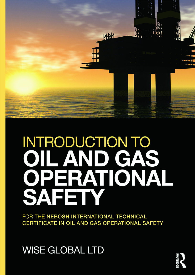 Introduction to Oil and Gas Operational Safety: for the NEBOSH International Technical Certificate in Oil and Gas Operational Safety, 1st Edition (Paperback) book cover