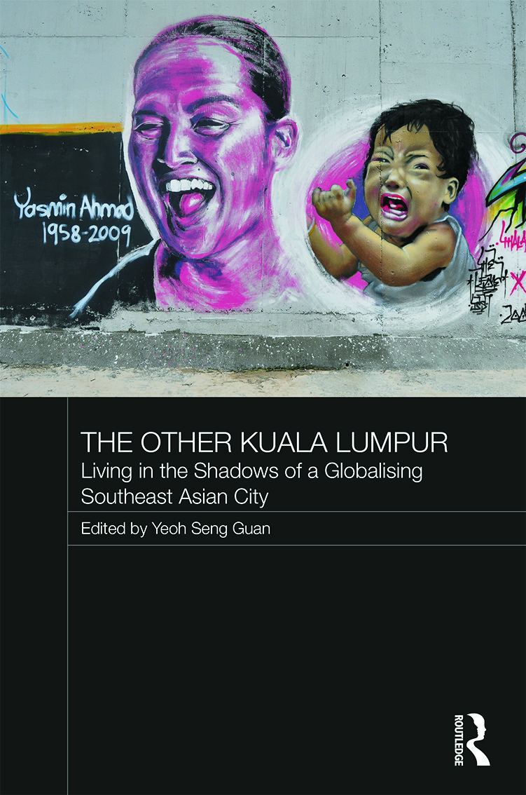 The Other Kuala Lumpur: Living in the Shadows of a Globalising Southeast Asian City, 1st Edition (Paperback) book cover