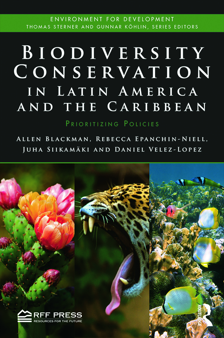 Biodiversity Conservation in Latin America and the Caribbean: Prioritizing Policies book cover