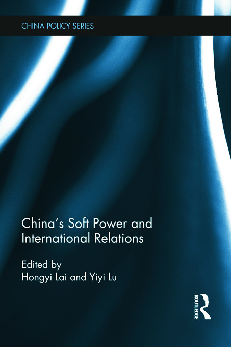 China's Soft Power and International Relations: 1st Edition (Paperback) book cover