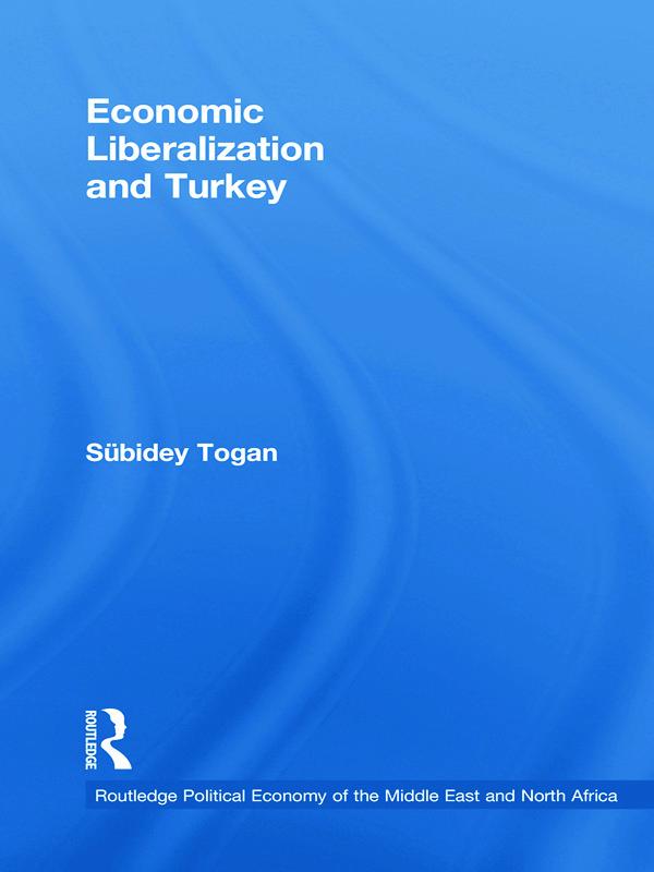 Economic Liberalization and Turkey book cover