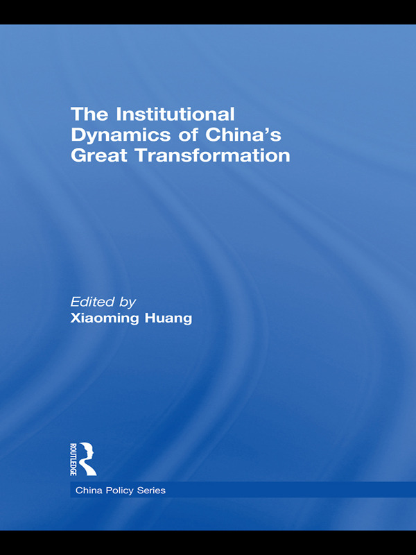 The Institutional Dynamics of China's Great Transformation (Hardback) book cover