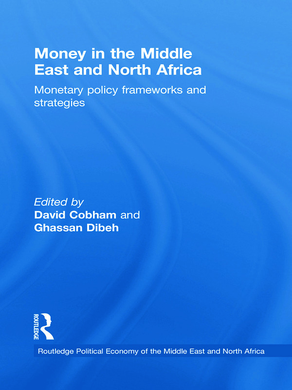 Money in the Middle East and North Africa: Monetary Policy Frameworks and Strategies book cover