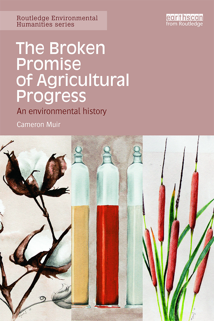 The Broken Promise of Agricultural Progress: An Environmental History (Paperback) book cover