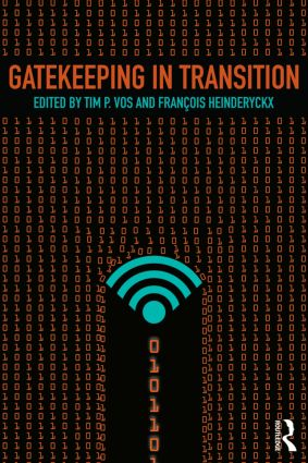 Gatekeeping in Transition: 1st Edition (e-Book) book cover