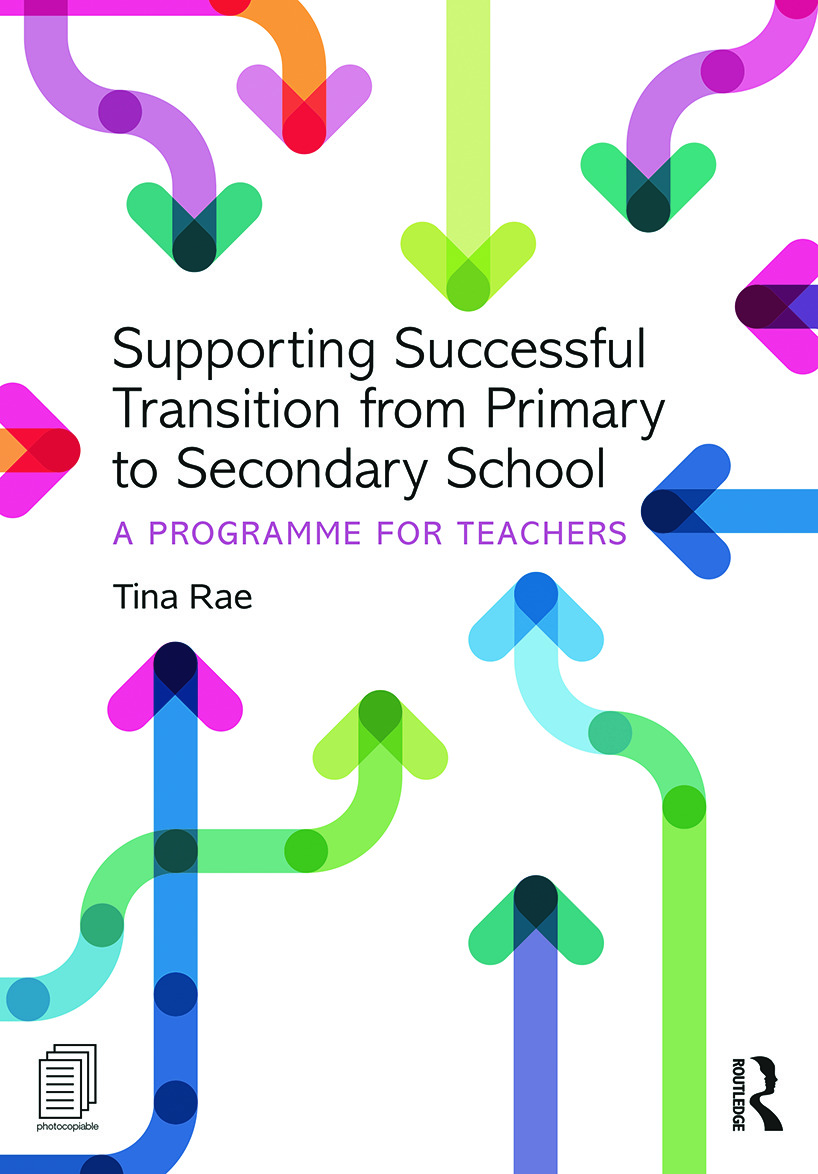 Supporting Successful Transition from Primary to Secondary School: A programme for teachers book cover