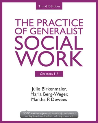 Chapters 1-7: The Practice of Generalist Social Work, Third Edition book cover
