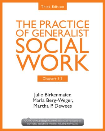 Chapters 1-5: The Practice of Generalist Social Work, Third Edition book cover