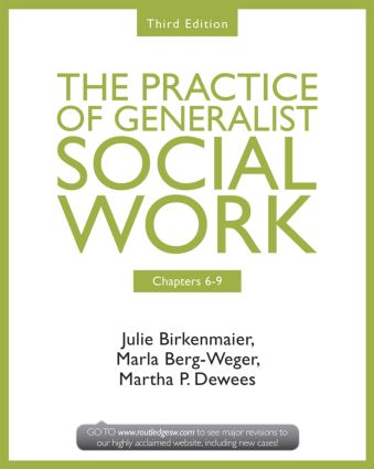 Chapters 6-9: The Practice of Generalist Social Work, Third Edition book cover