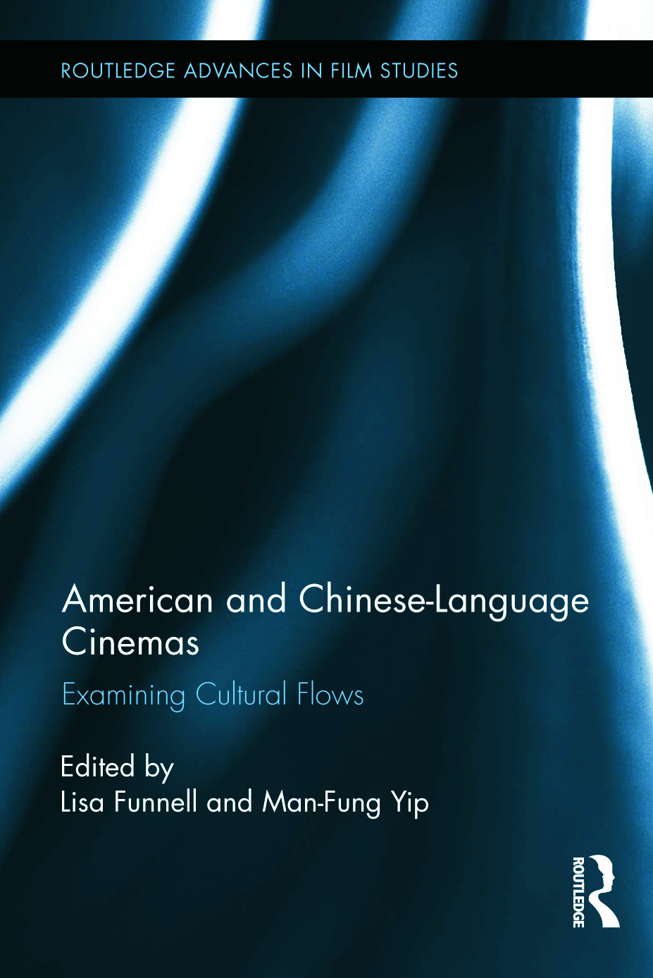 American and Chinese-Language Cinemas: Examining Cultural Flows (Hardback) book cover