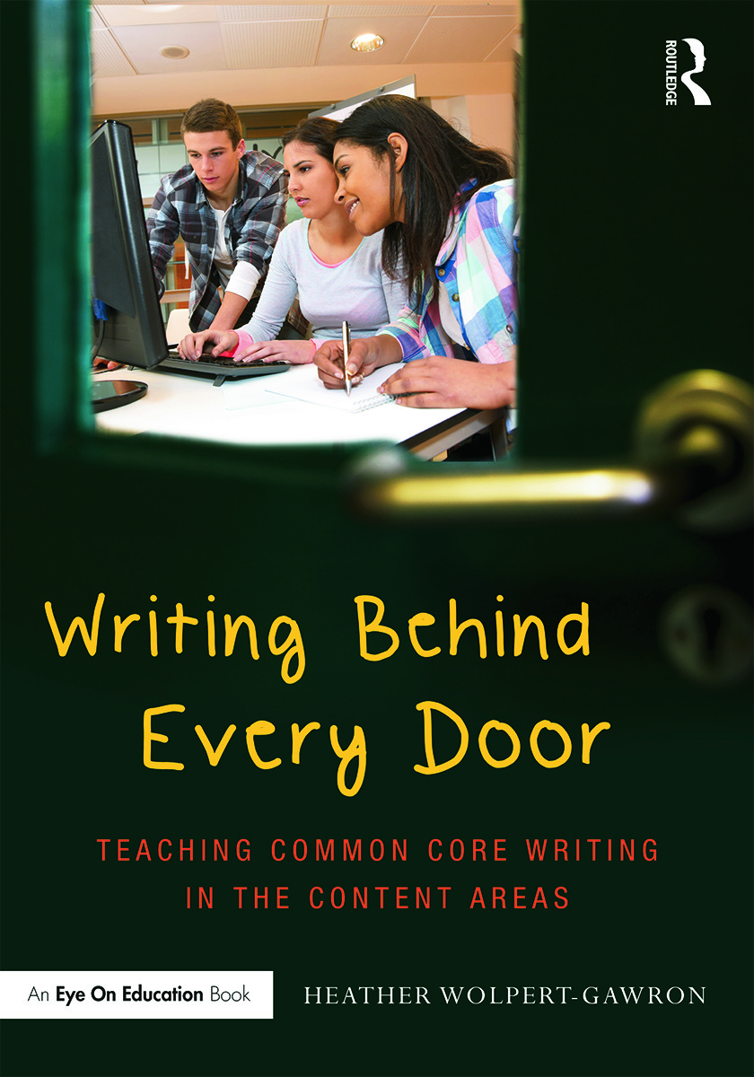 Writing Behind Every Door: Teaching Common Core Writing in the Content Areas (Paperback) book cover