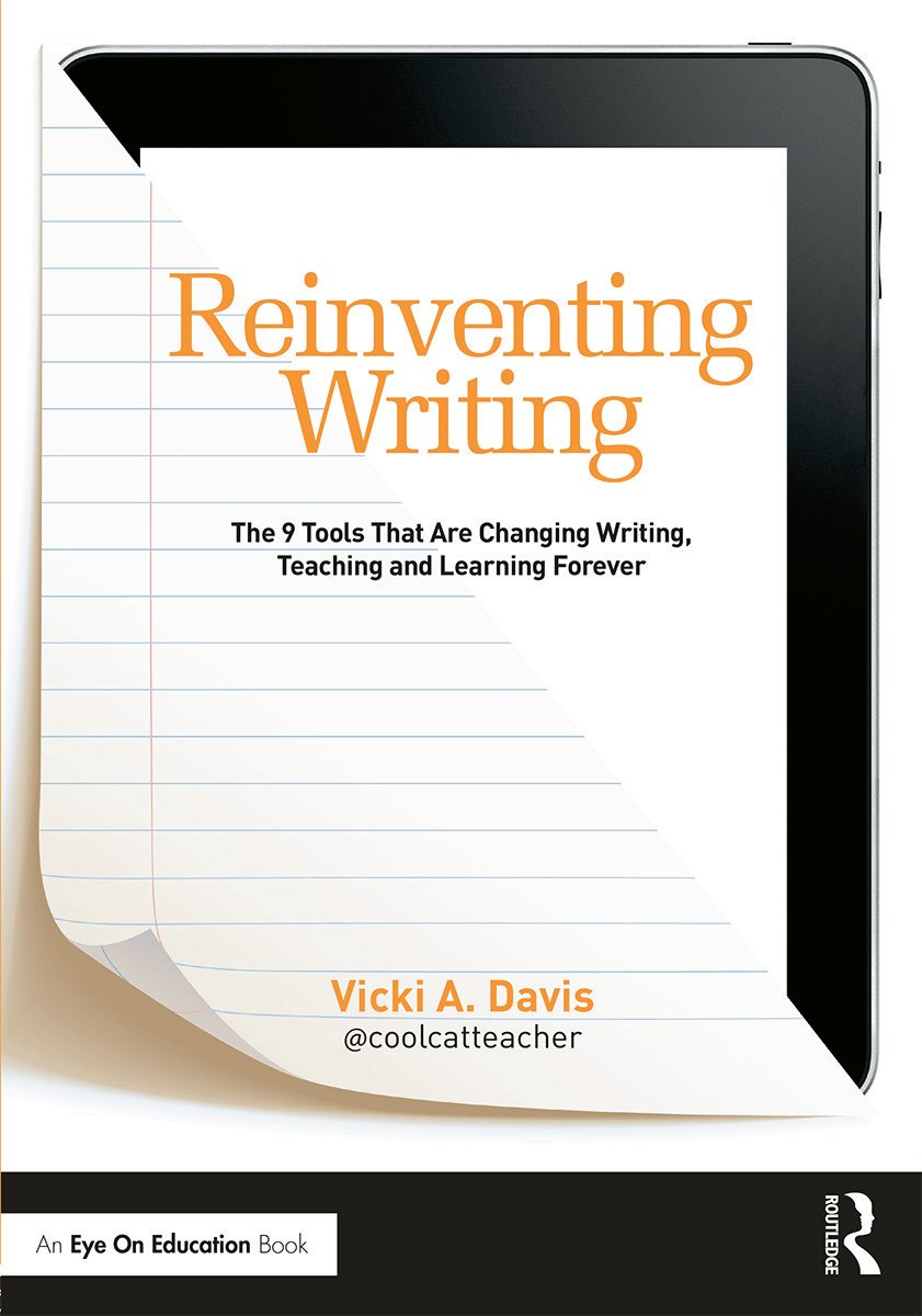 Reinventing Writing: The 9 Tools That Are Changing Writing, Teaching, and Learning Forever (Paperback) book cover