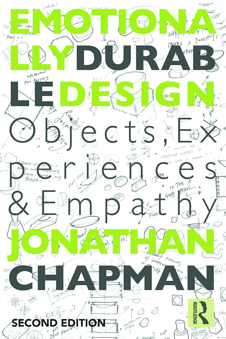 Emotionally Durable Design: Objects, Experiences and Empathy, 2nd Edition (Paperback) book cover