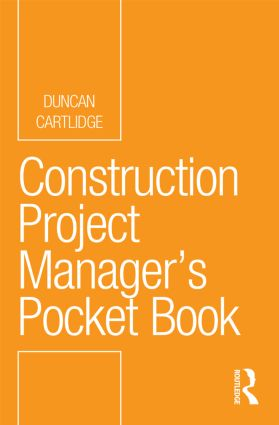 Construction Project Manager's Pocket Book: 1st Edition (Paperback) book cover