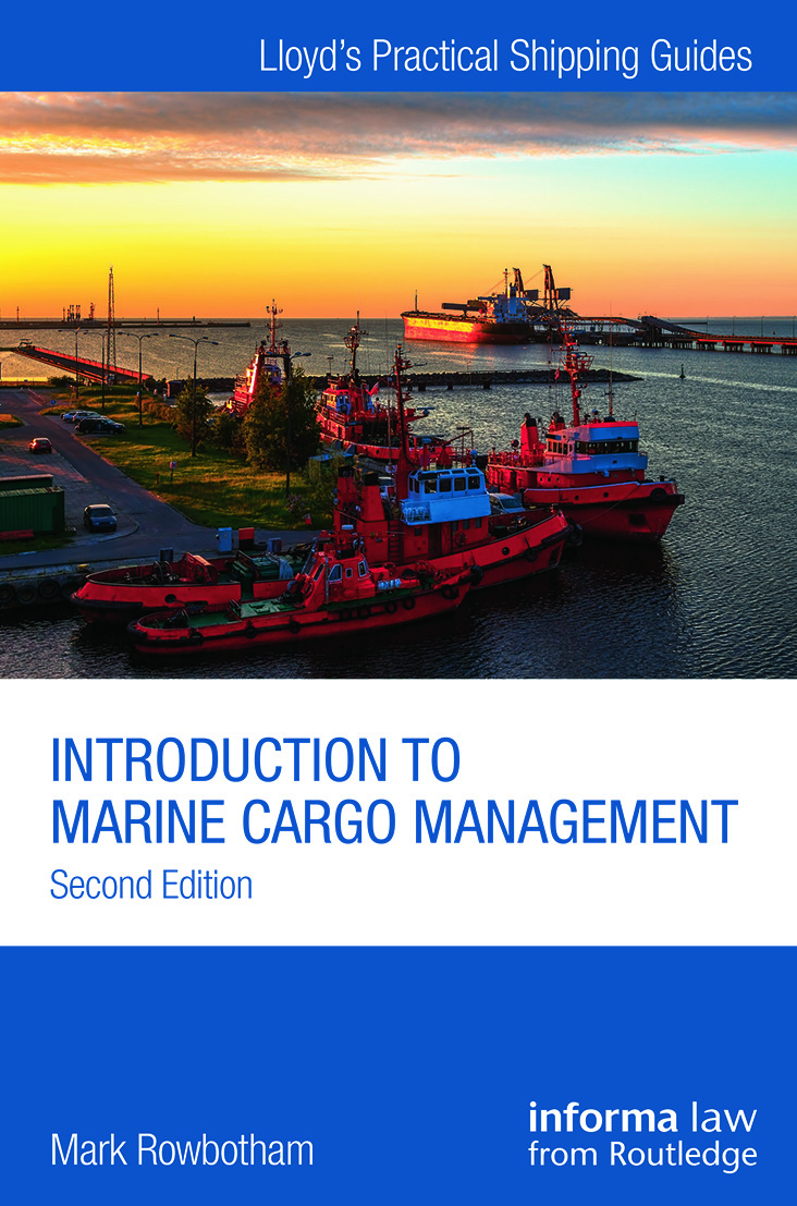 Introduction to Marine Cargo Management: 2nd Edition (Paperback) book cover