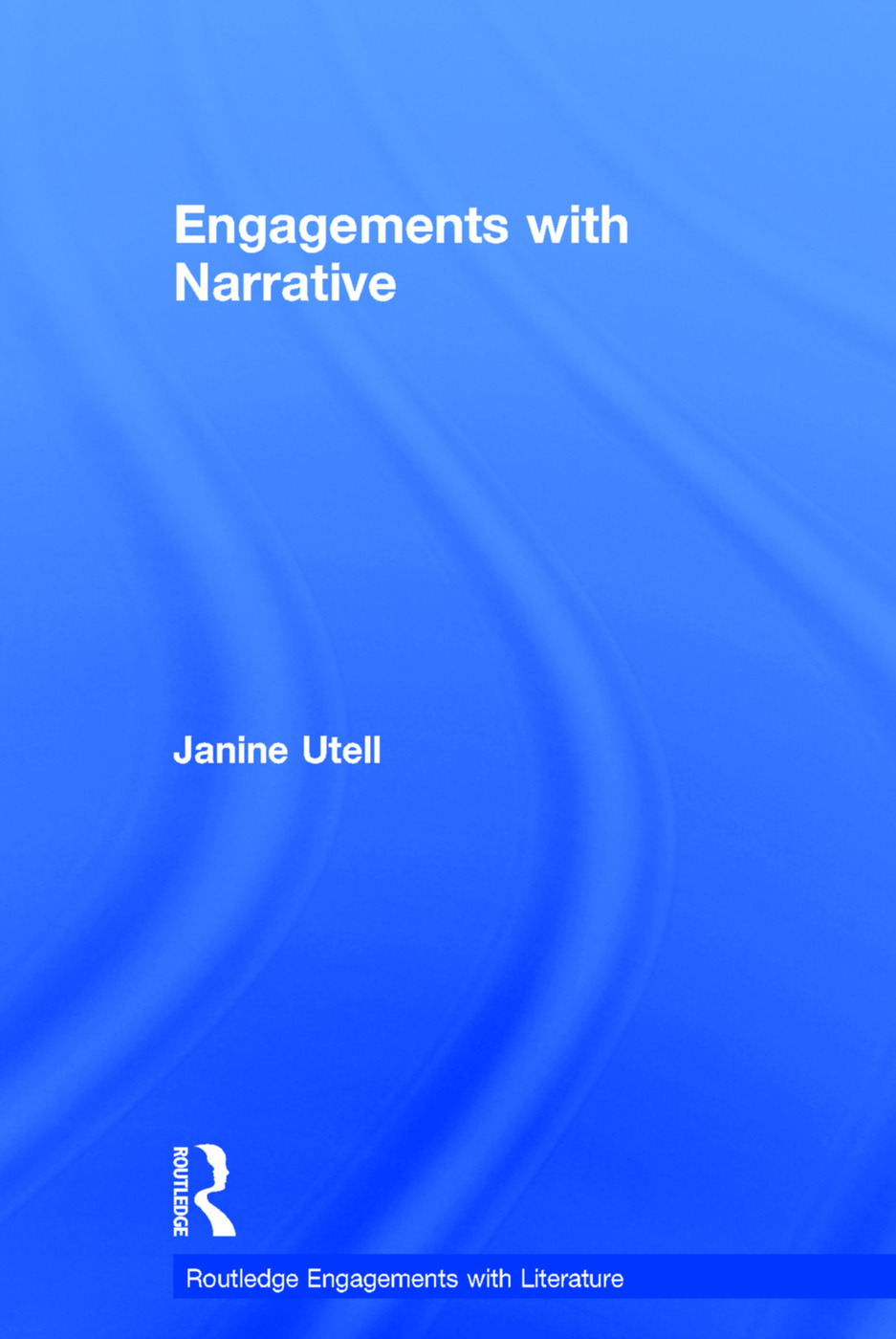 Engagements with Narrative: 1st Edition (Hardback) book cover