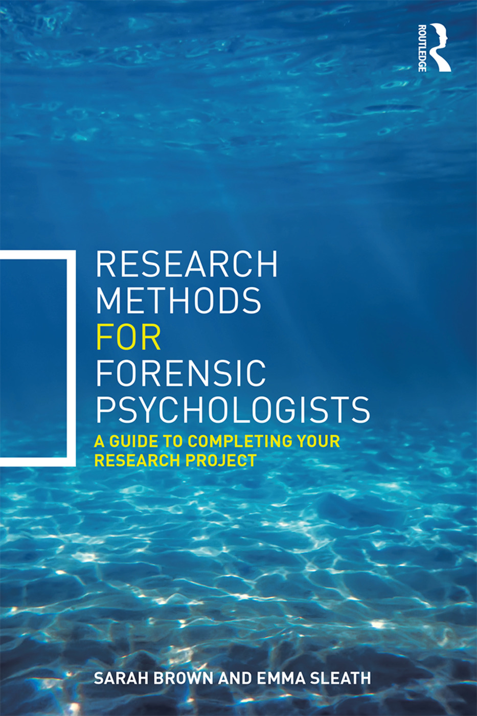 Research Methods for Forensic Psychologists: A guide to completing your research project book cover