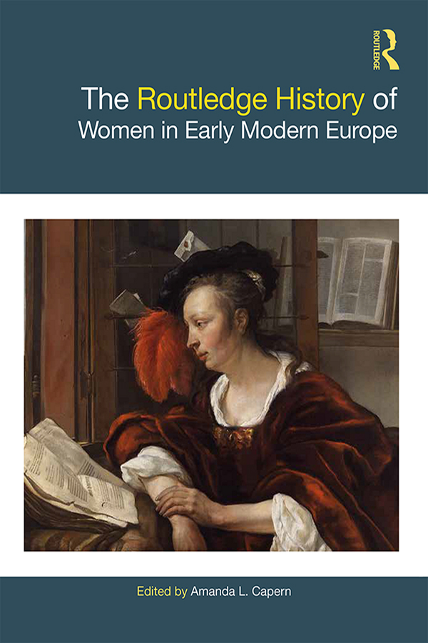 The Routledge History of Women in Early Modern Europe book cover