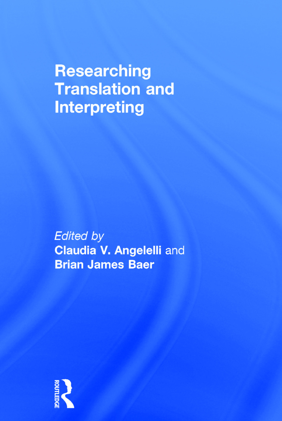Researching Translation and Interpreting (Hardback) book cover