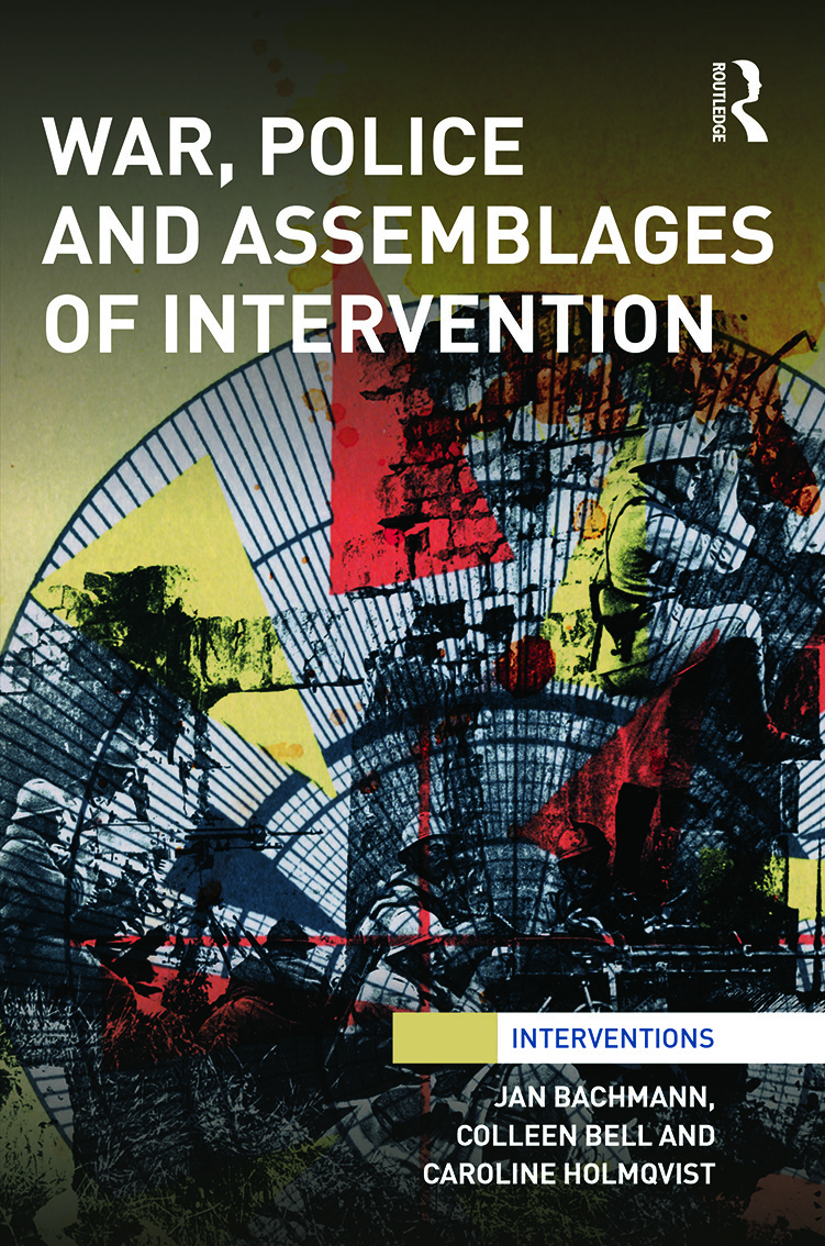 War, Police and Assemblages of Intervention (Hardback) book cover