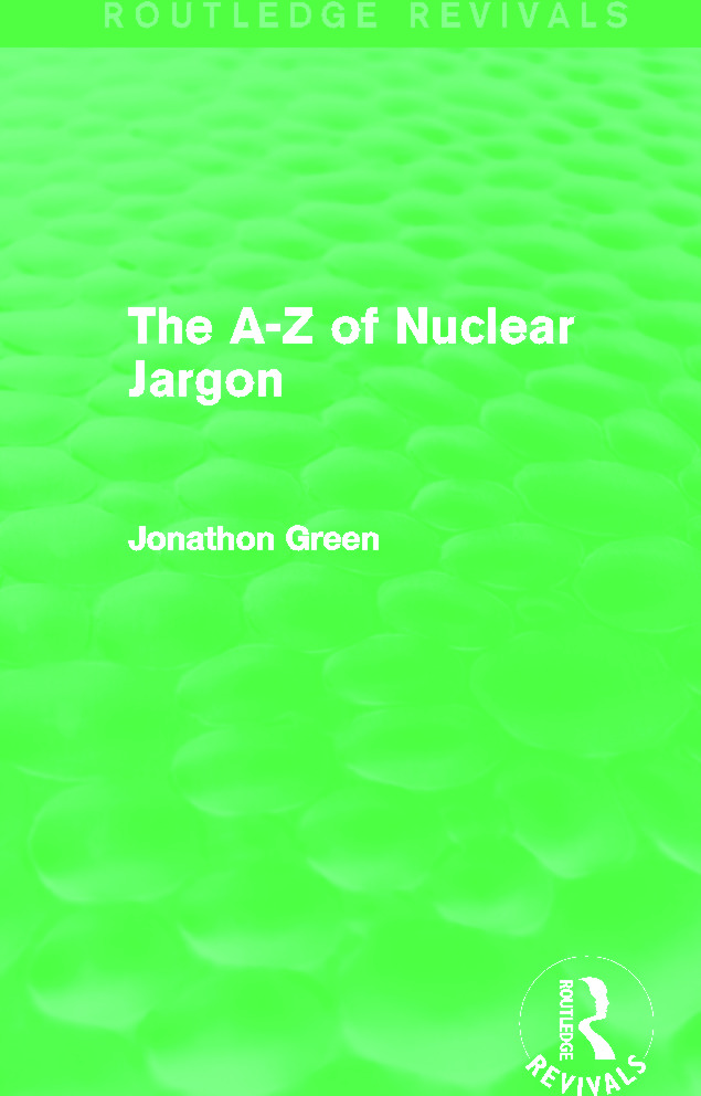 The A - Z of Nuclear Jargon (Routledge Revivals) (Hardback) book cover