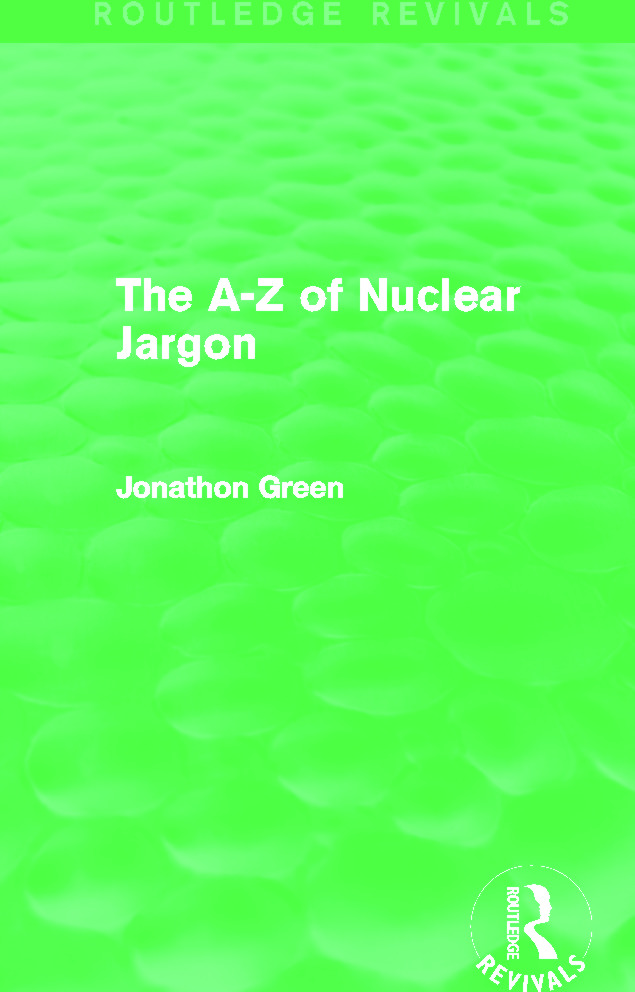 The A - Z of Nuclear Jargon (Routledge Revivals): 1st Edition (Paperback) book cover