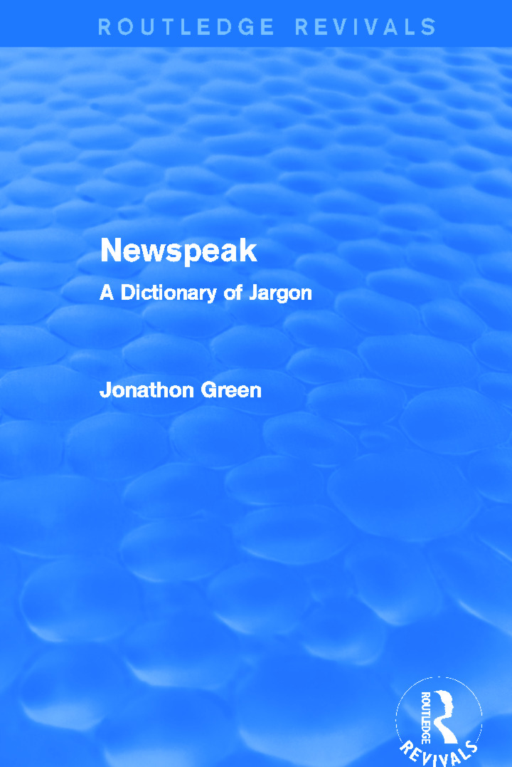 Newspeak (Routledge Revivals): A Dictionary of Jargon, 1st Edition (Paperback) book cover
