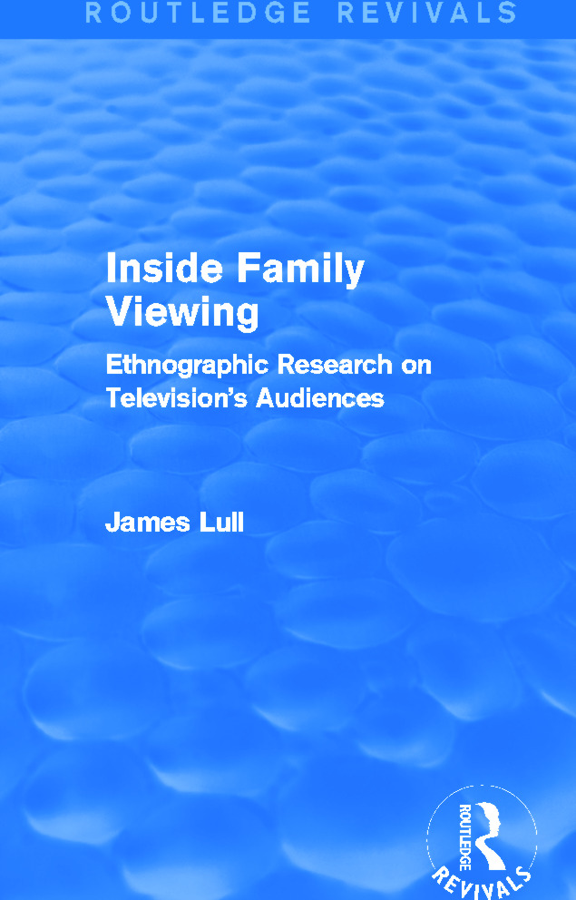 Inside Family Viewing (Routledge Revivals): Ethnographic Research on Television's Audiences, 1st Edition (Paperback) book cover