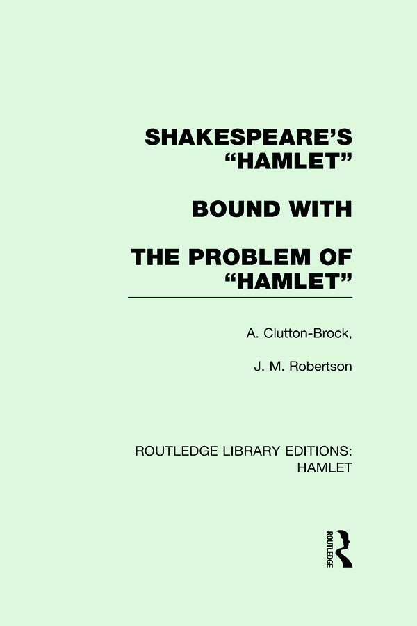 Shakespeare's Hamlet bound with The Problem of Hamlet: 1st Edition (Hardback) book cover