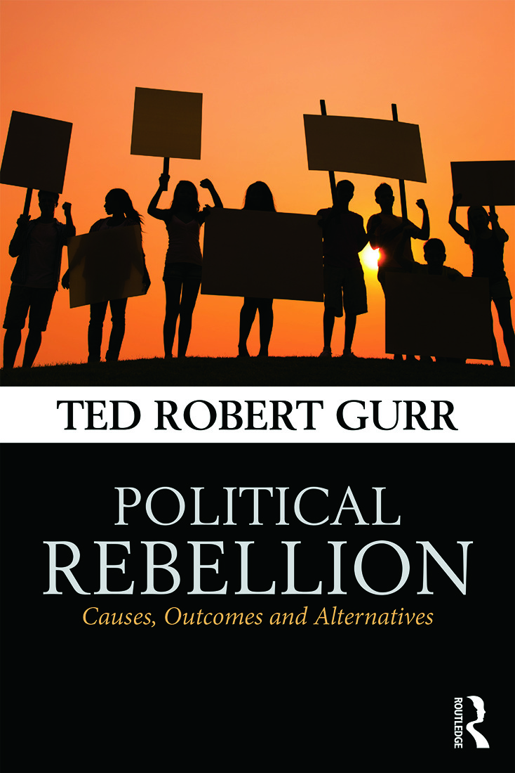 Political Rebellion: Causes, outcomes and alternatives, 1st Edition (Paperback) book cover