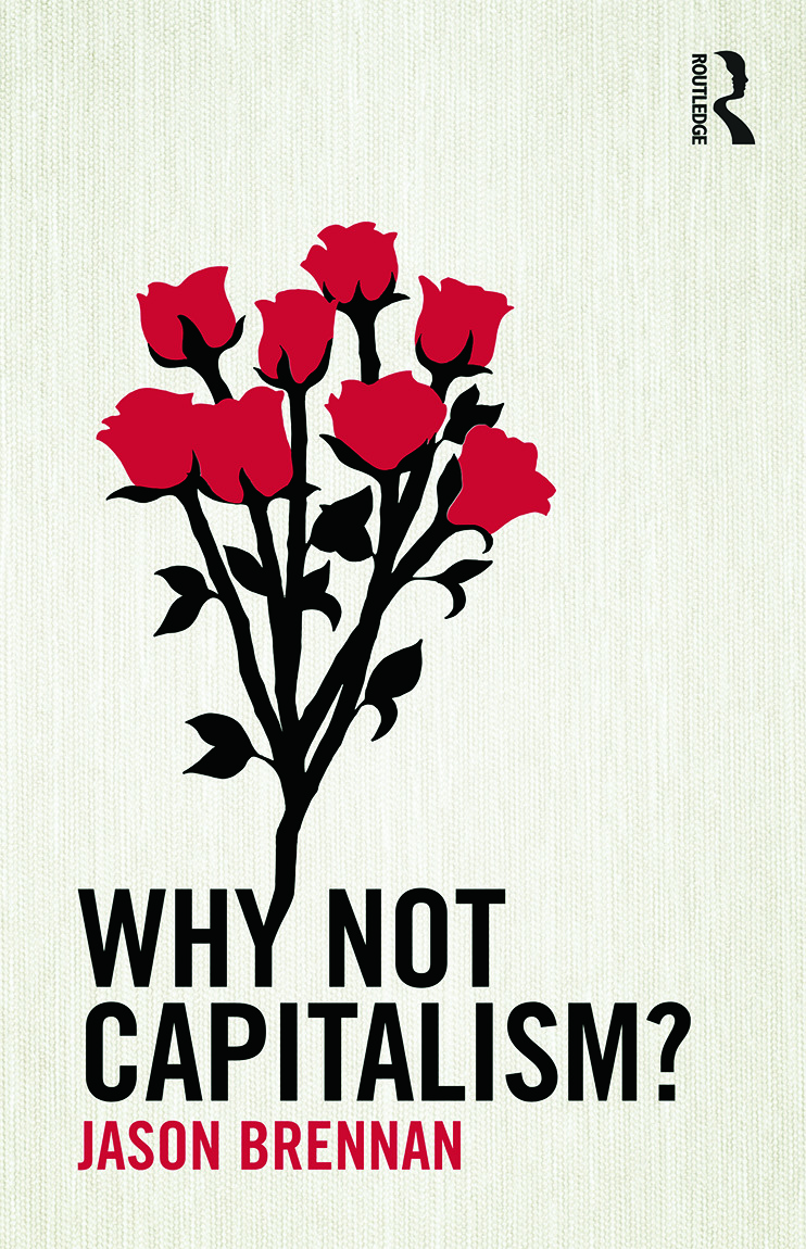 Why Not Capitalism?: 1st Edition (Paperback) book cover