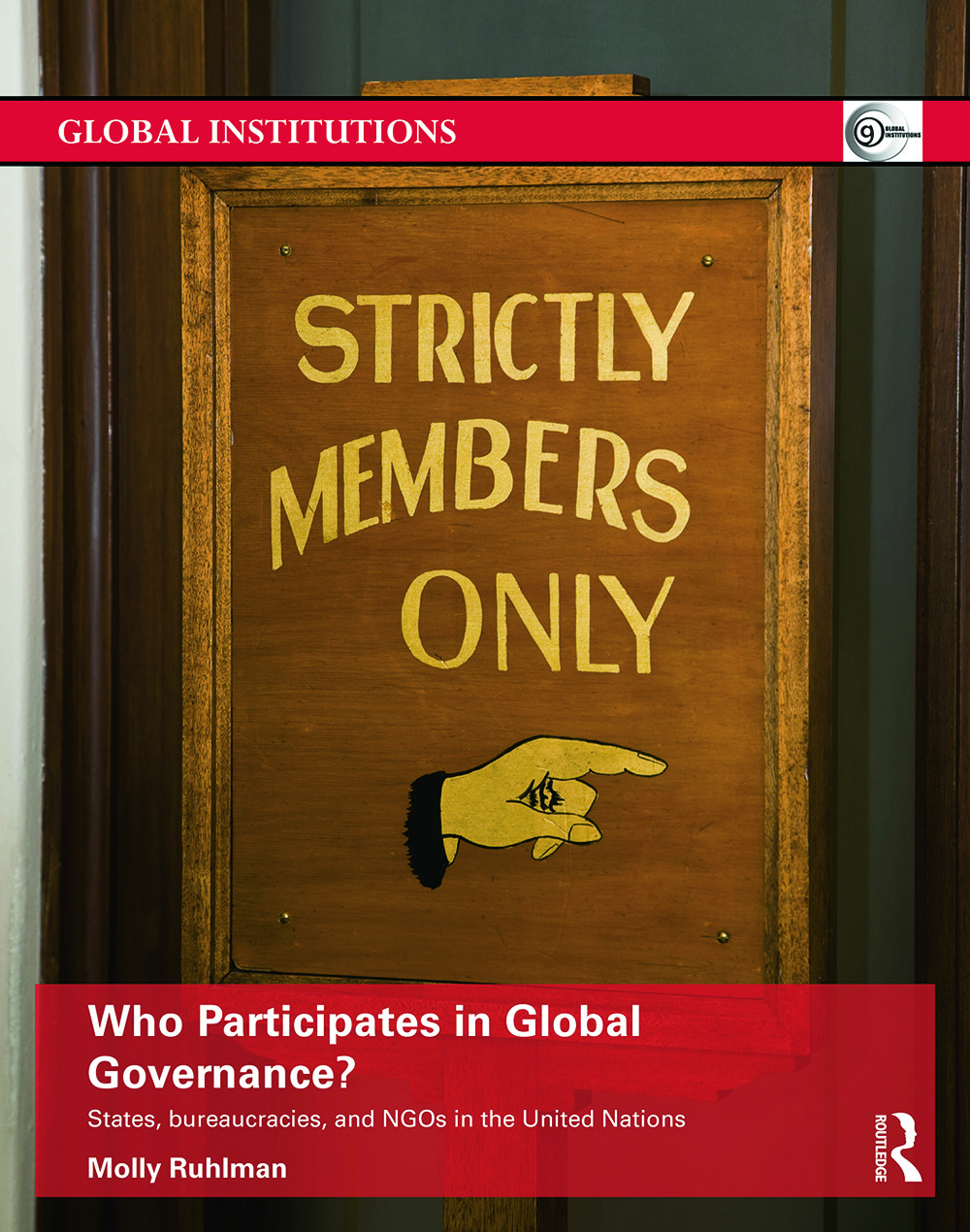 Who Participates in Global Governance?: States, bureaucracies, and NGOs in the United Nations book cover