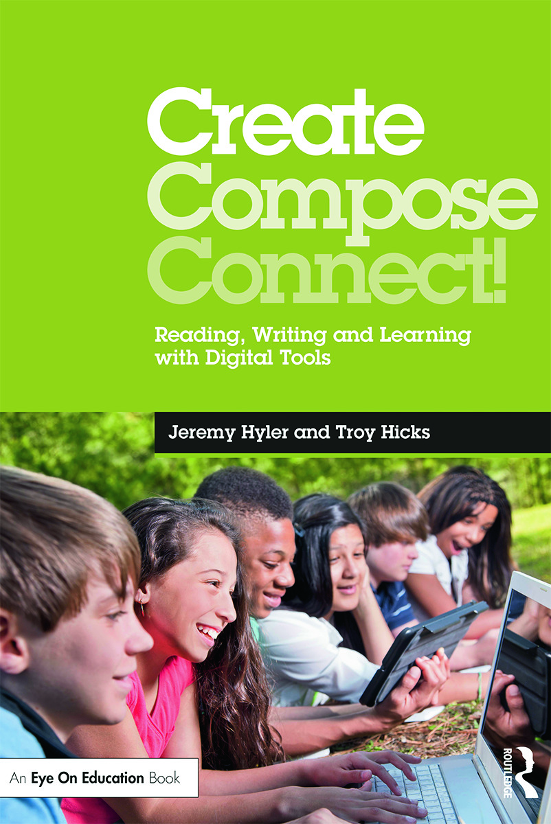 Create, Compose, Connect!: Reading, Writing, and Learning with Digital Tools (Paperback) book cover