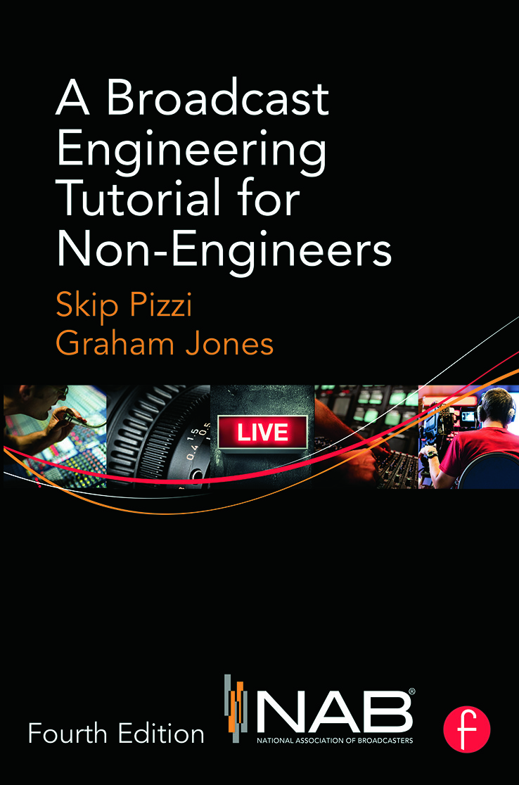A Broadcast Engineering Tutorial for Non-Engineers: 4th Edition (Hardback) book cover