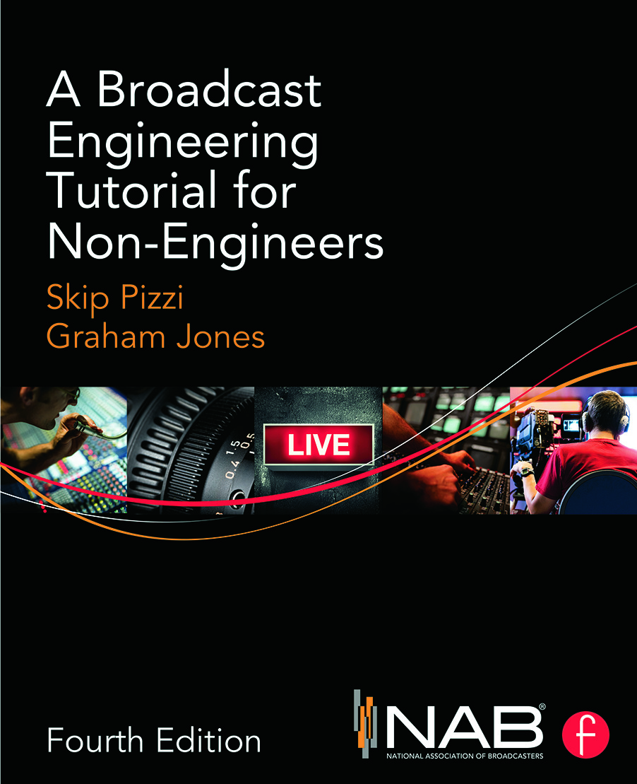 A Broadcast Engineering Tutorial for Non-Engineers: 4th Edition (Paperback) book cover