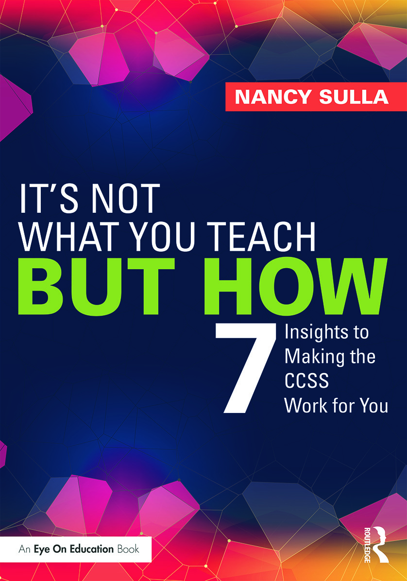 It's Not What You Teach But How: 7 Insights to Making the CCSS Work for You (Paperback) book cover