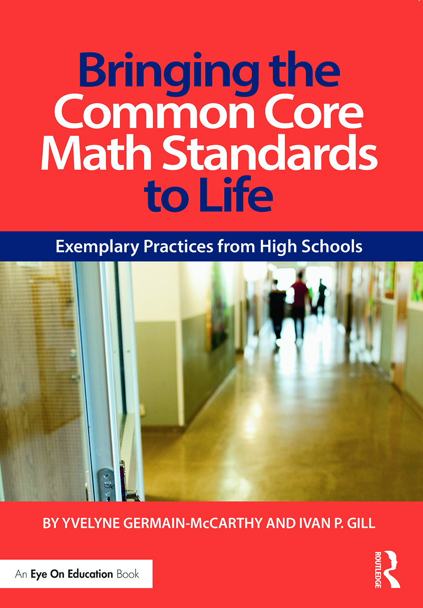Bringing the Common Core Math Standards to Life: Exemplary Practices from High Schools, 2nd Edition (Paperback) book cover
