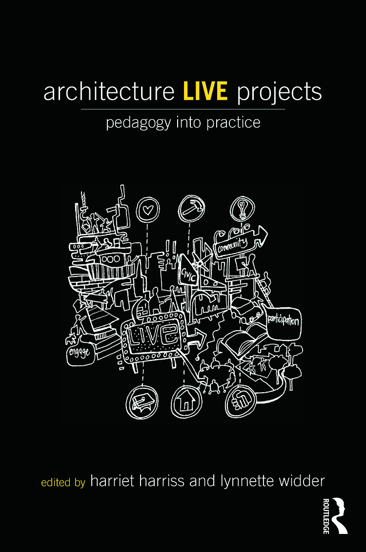 Architecture Live Projects: Pedagogy into Practice, 1st Edition (Paperback) book cover