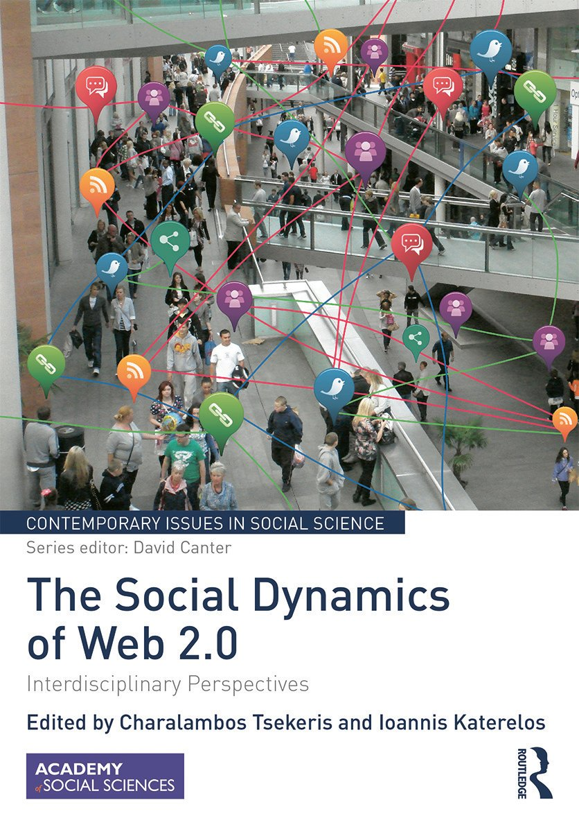 The Social Dynamics of Web 2.0: Interdisciplinary Perspectives, 1st Edition (Hardback) book cover