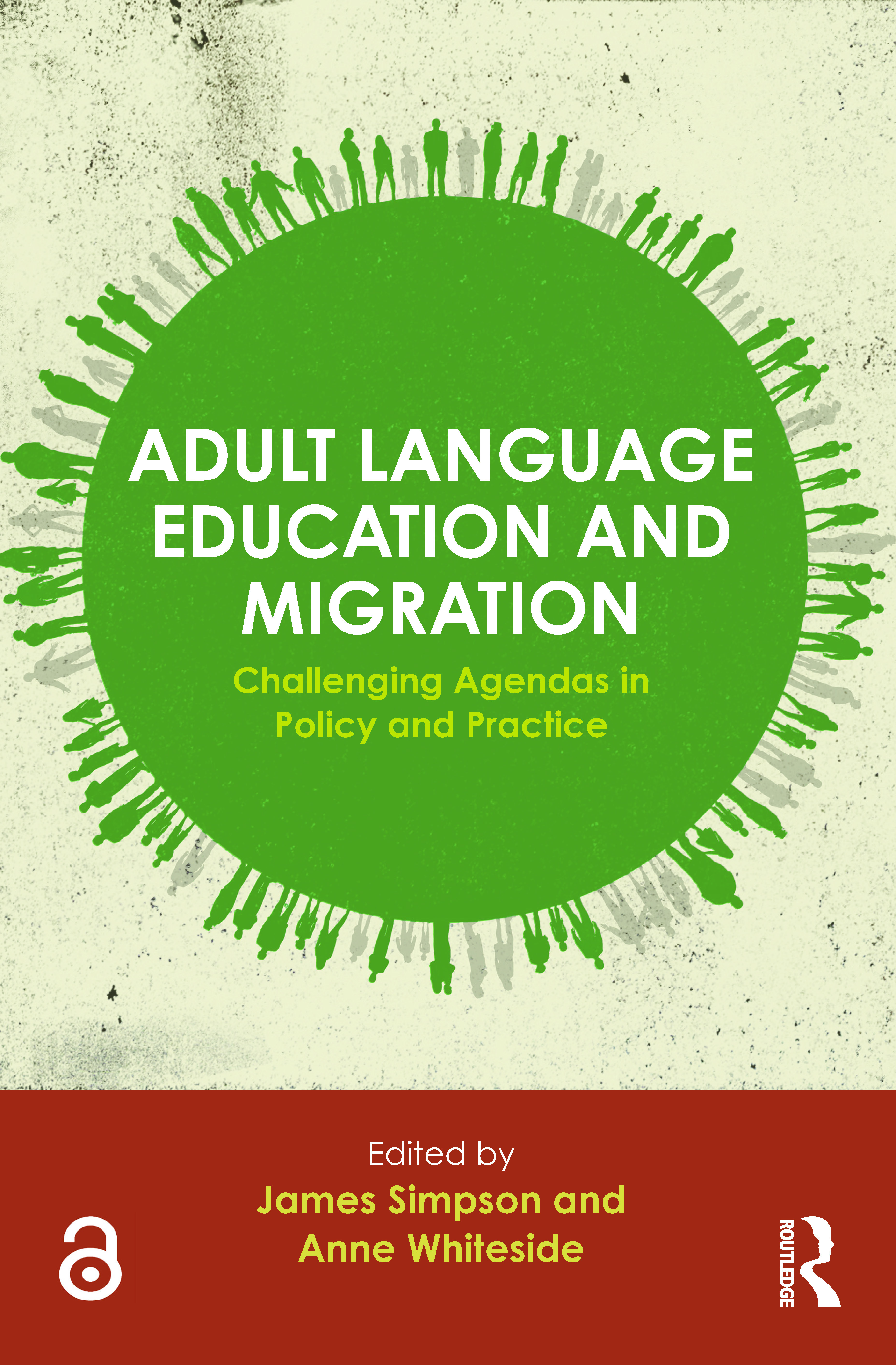 Adult Language Education and Migration: Challenging agendas in policy and practice, 1st Edition (Paperback) book cover