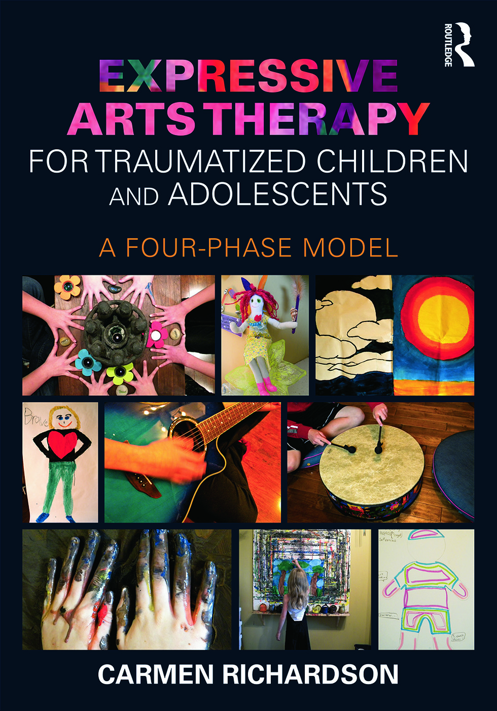 Expressive Arts Therapy for Traumatized Children and Adolescents: A Four-Phase Model (Paperback) book cover