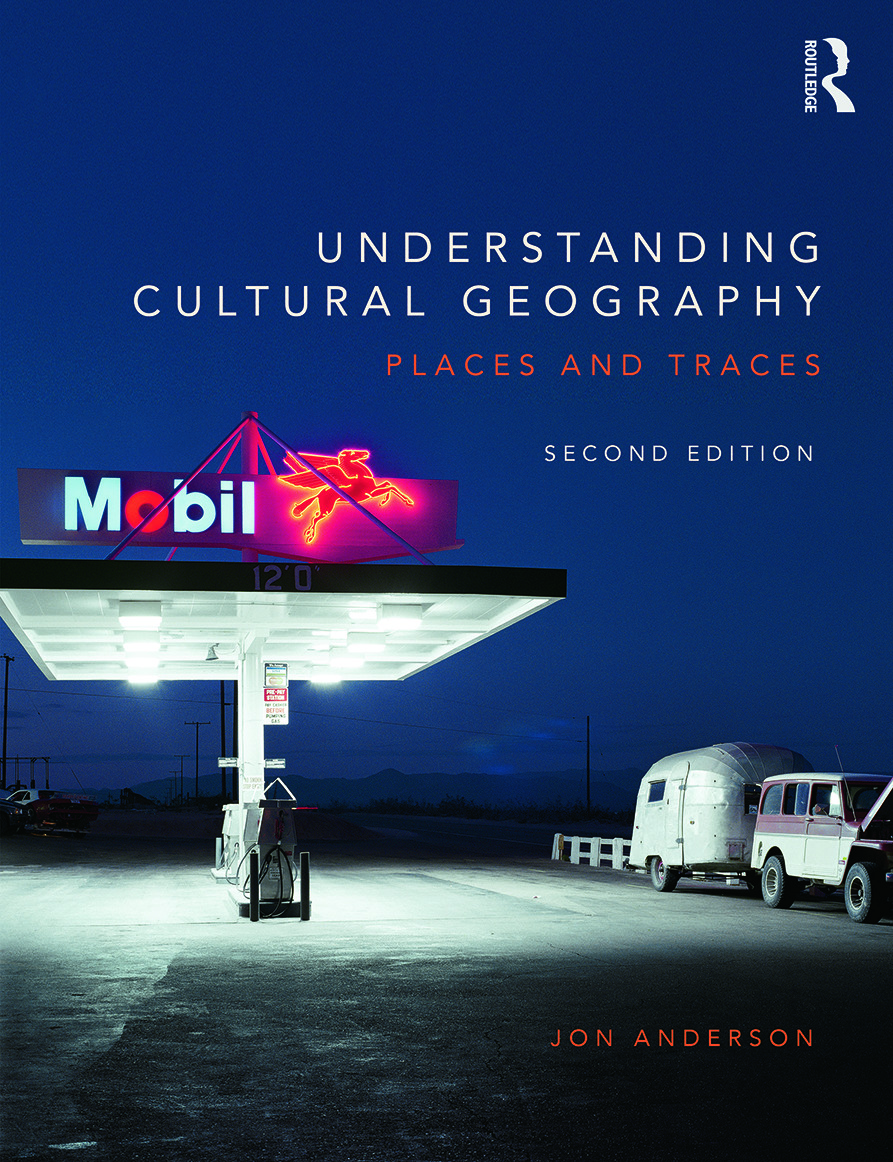 Understanding Cultural Geography: Places and traces, 2nd Edition (Paperback) book cover