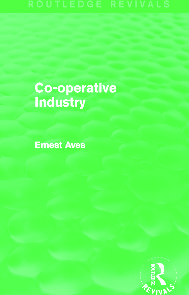Co-Operative Industry (Routledge Revivals): 1st Edition (Paperback) book cover