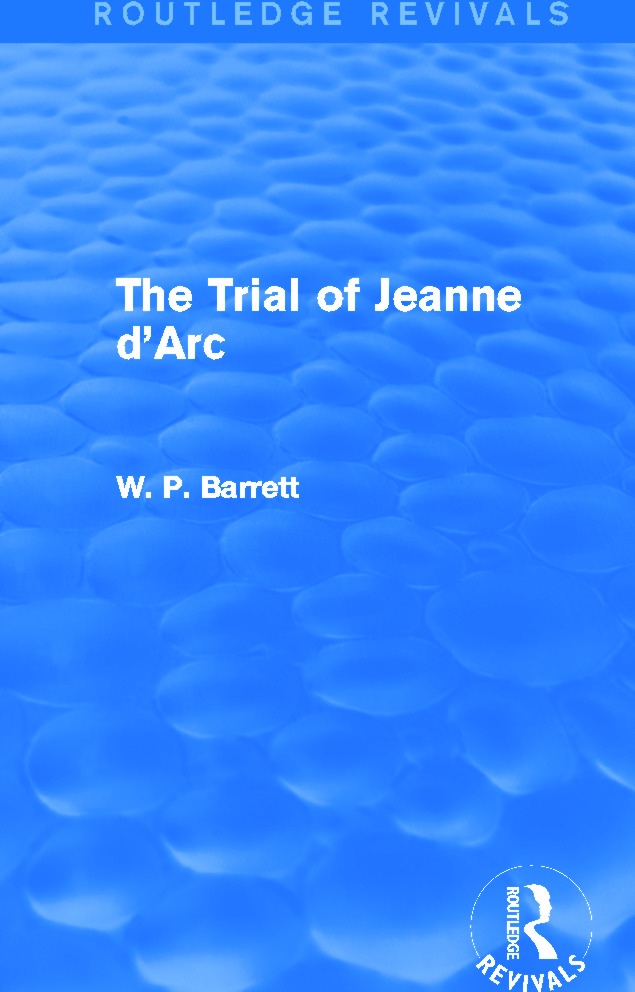 The Trial of Jeanne d'Arc (Routledge Revivals): 1st Edition (Paperback) book cover