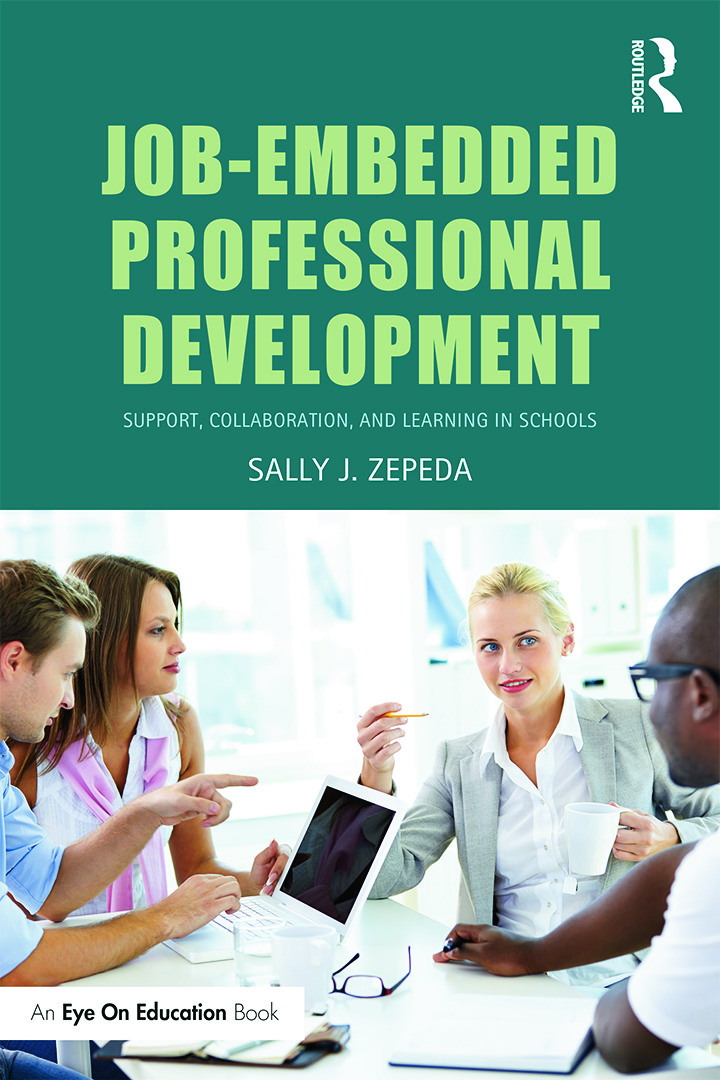 Job-Embedded Professional Development: Support, Collaboration, and Learning in Schools book cover