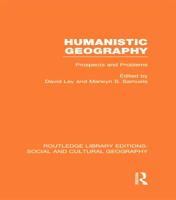Humanistic Geography: Problems and Prospects book cover