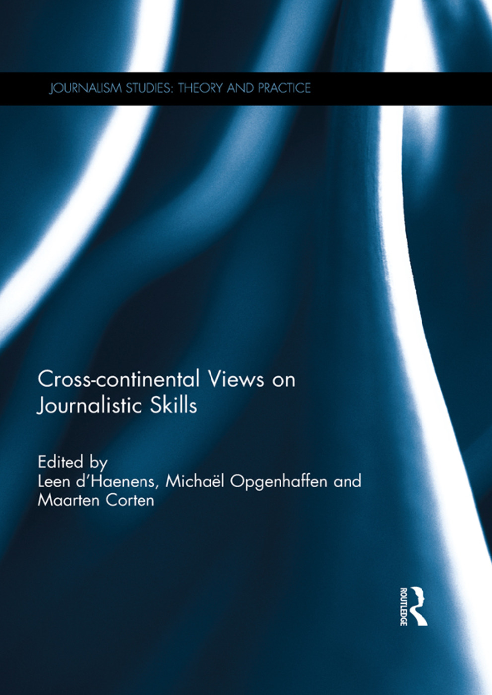 Cross-continental Views on Journalistic Skills (Hardback) book cover