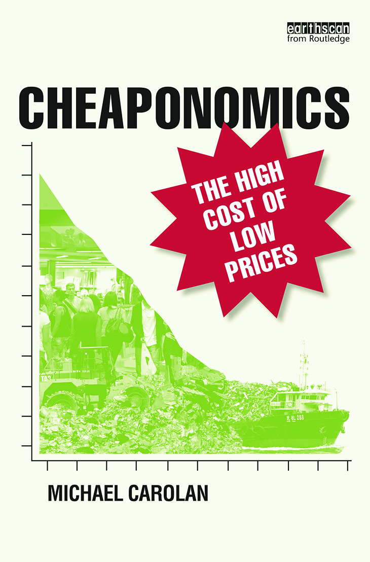 Cheaponomics: The High Cost of Low Prices book cover
