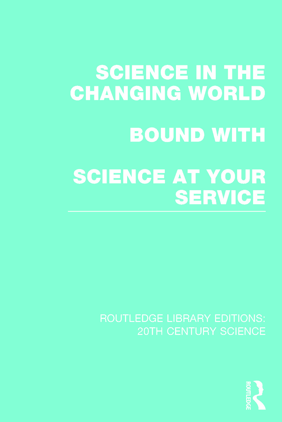 Routledge Library Editions: 20th Century Science